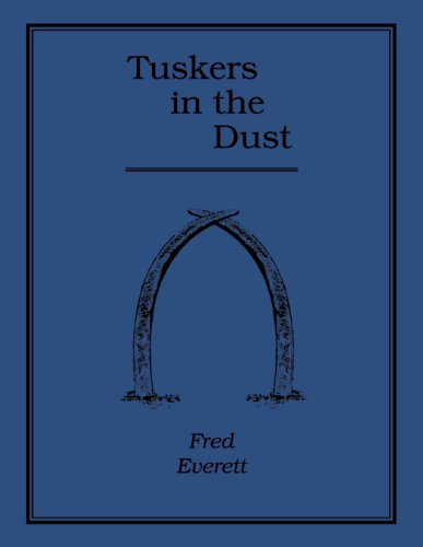 9781571572400: TUSKERS IN THE DUST (Safari Press's Classics in African Hunting Series, Volume 58)