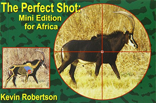 "THE PERFECT SHOT: MINI EDITION FOR AFRICA.: Robertson (Kevin) ""Doctari""."