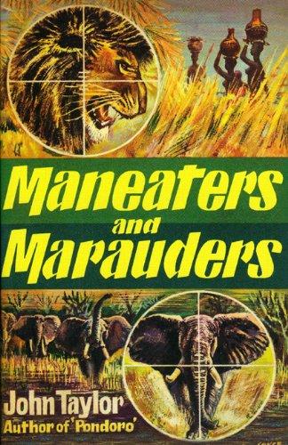 Maneaters and Marauders: Taylor, John