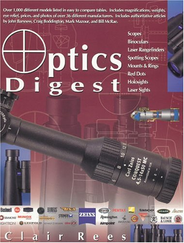 9781571573179: Optics Digest: Scopes, Binoculars, Range Finders and Spotting Scopes