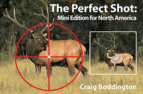 PERFECT SHOT, MINI EDITION FOR NORTH AMERICA: Craig Boddington