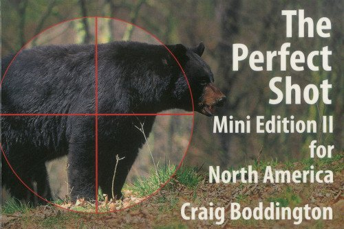 9781571573308: PERFECT SHOT: MINI EDITION II FOR NORTH AMERICA: Bear, Bison, Cougar, Goat, Hog, Javelina, Muskox, Sheep, and Wolf
