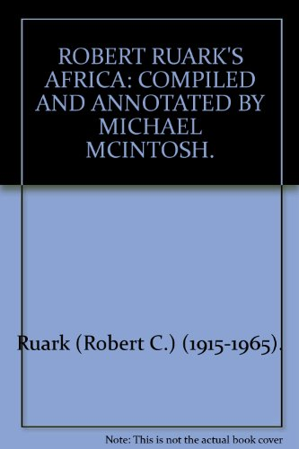 9781571573445: Robert Ruark's Africa