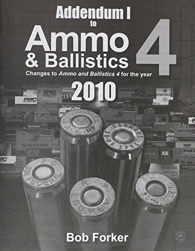 9781571573575: Addendum I to Ammo & Ballistics 4