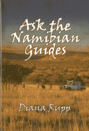 Ask the Namibian Guides (Hardcover): Diana Rupp