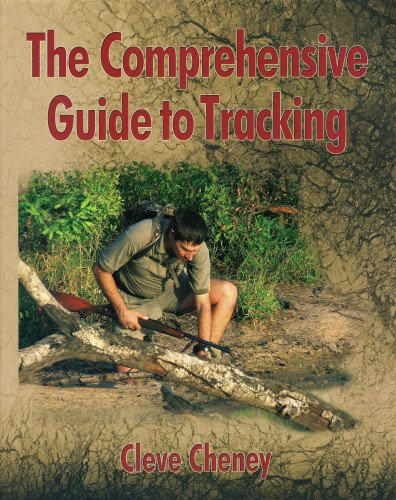 9781571574251: The Comprehensive Guide to Tracking: In-depth information on how to track animals and humans alike