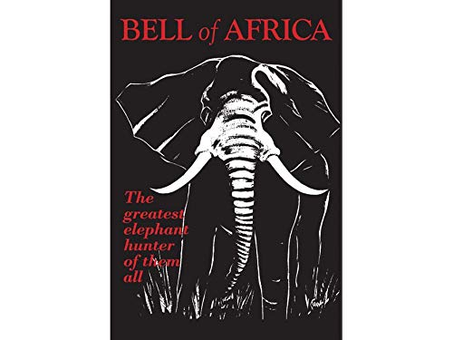 9781571574664: Bell of Africa