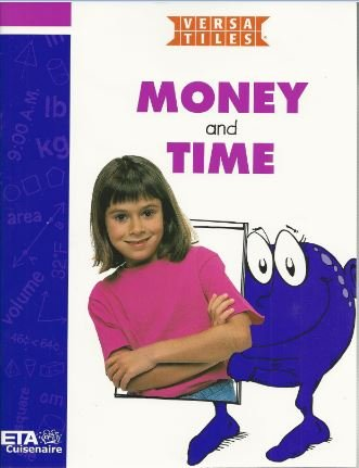 9781571625168: Money and Time (Versa Tiles) (ETA Cuisenaire)