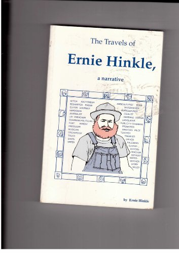 9781571661456: The Travels of Ernie Hinkle, a Narrative