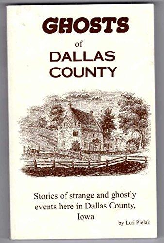 9781571663313: Ghosts of Dallas County, Iowa