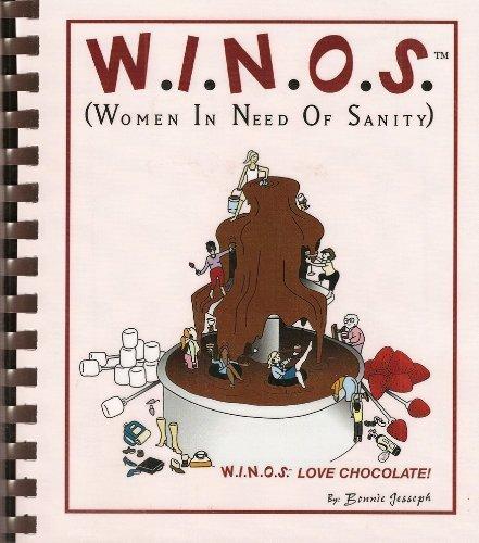 W.I.N.O.S. (Women in Need of Sanity): Love Chocolate!: Bonnie Jesseph
