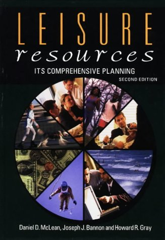 Leisure Resources: McLean, Daniel D.; etc.
