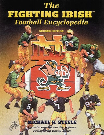 The Fighting Irish Football Encyclopedia: Steele, Michael R