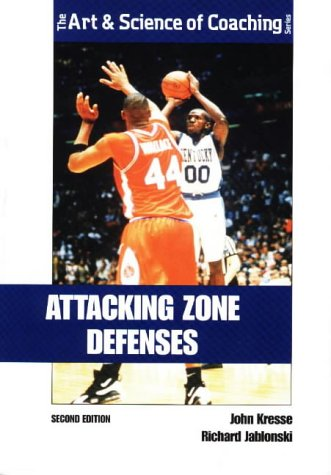 9781571670472: Attacking Zone Defenses (Art and Science of Coaching)