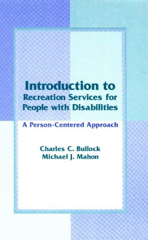 9781571670694: An Introduction to Recreation Services for People With Disabilities: A Person-Centered Approach