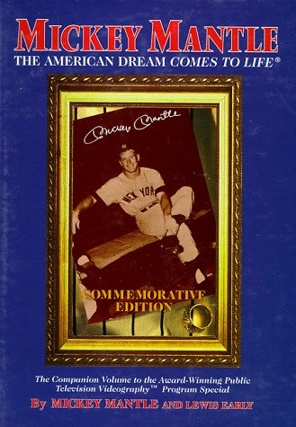9781571670717: Mickey Mantle: The American Dream Comes to Life