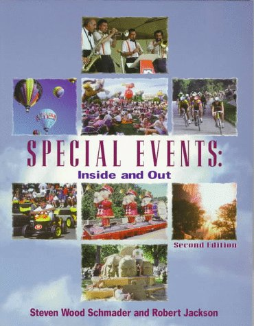 Special Events: Inside and Out (9781571671288) by Steven Wood Schmader; Robert Jackson