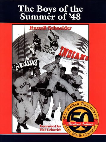 The Boys of the Summer of '48: Schneider, Russell