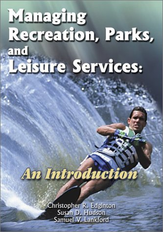 9781571674784: Managing Recreation, Parks and Leisure Services: An Introduction