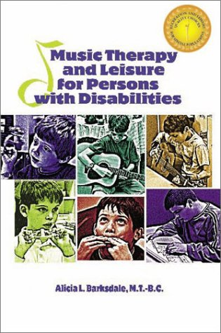 9781571675118: Music Therapy and Leisure for Persons With Disabilities