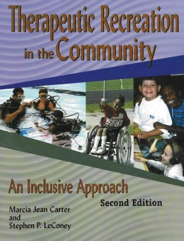 9781571675132: Therapeutic Recreation Programs in the Community: An Inclusive Approach