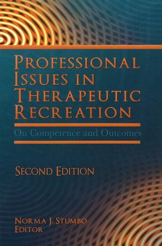 9781571675354: Professional Issues in Therapeutic Recreation: On Competence and Outcomes