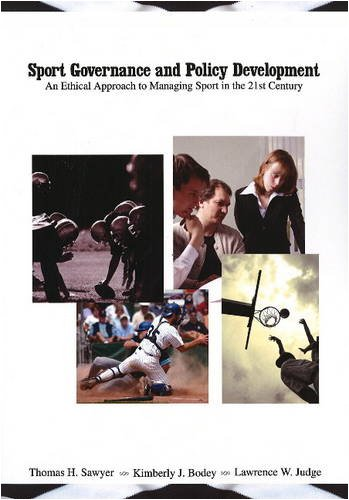 Sport Governance and Policy Development An Ethical: Thomas H. Sawyer