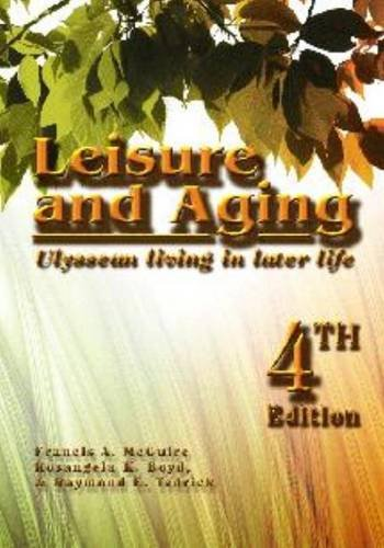 9781571675484: Leisure and Aging: Ulyssean Living in Later Life