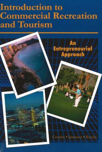 Introduction to Commercial Recreation and Tourism: An: John C. Crossley