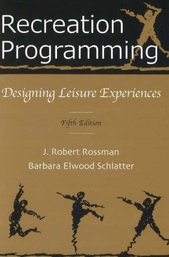 9781571675736: Recreation Programming: Designing Leisure Experiences