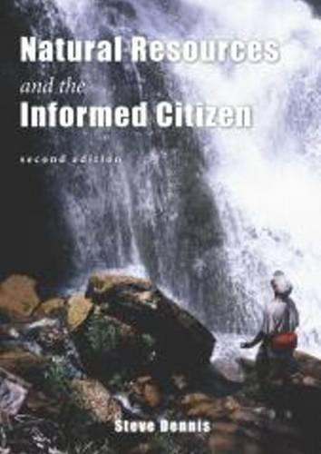 Natural Resources & the Informed Citizen: Steve Dennis