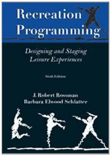 9781571676696: Recreation Programming: Designing Leisure Experiences