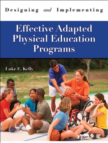 9781571676733: Designing & Implementing Effective Adapted Physical Education Programs