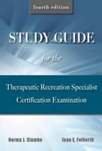 Study Guide for the Therapeutic Recreation Specialist: Stumbo, Norma J.,