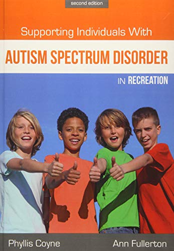9781571677242: Supporting Individuals with Autism Spectrum Disorder in Recreation