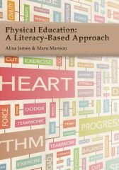 9781571677754: Physical Education: A Literacy-Based Approach