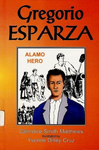 Gregorio Esparza: Alamo Hero: Matthews, Cahndice