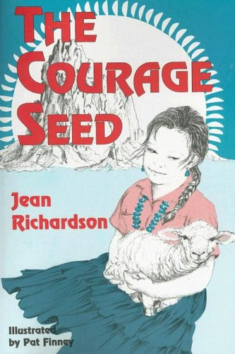 9781571681201: The Courage Seed