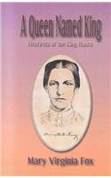 9781571681379: A Queen Named King: Henrietta of the King Ranch