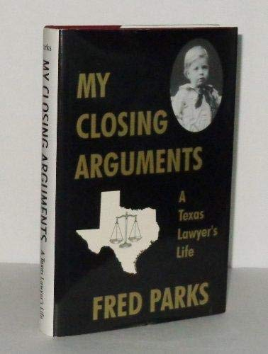 9781571681546: MY CLOSING ARGUMENTS, A Texas Lawyer's Life
