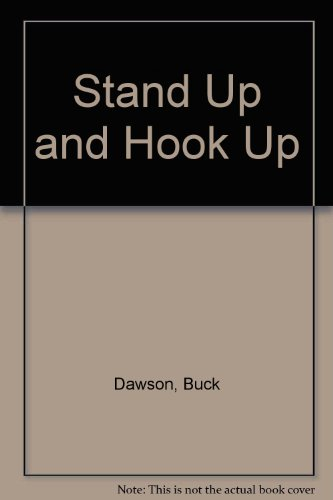 Stand Up and Hook Up (9781571681553) by Buck Dawson