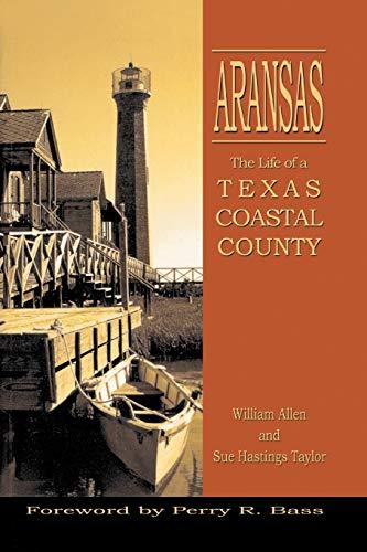 9781571681669: Aransas: Life of a Texas Coastal County