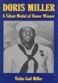 9781571681799: Doris Miller: A Silent Medal of Honor Winner