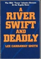 A River Swift and Deadly: The 36th: Lee Carraway Smith