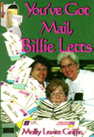 9781571683137: You've Got Mail, Billie Letts