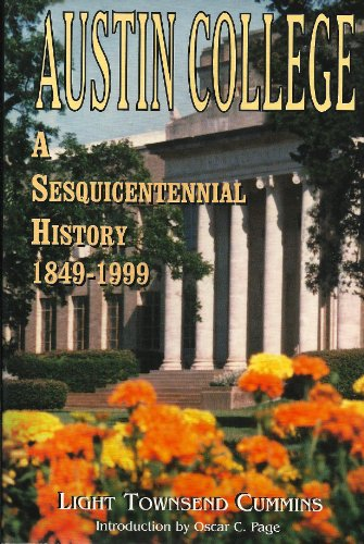 9781571683175: Austin College: A Sesquicentennial History, 1849-1999