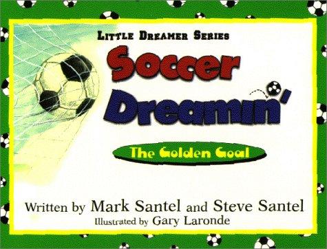 9781571683311: Soccer Dreamin'