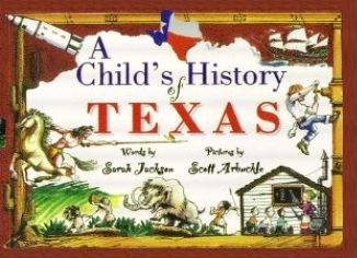9781571683472: A Childs History of Texas (Revised Edition)