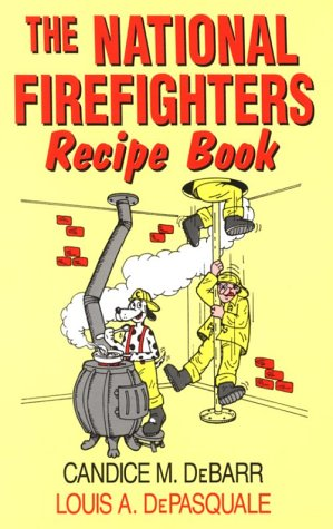 9781571684080: The National Firefighters Recipe Book