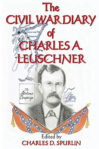 9781571684158: The Civil War Diary of Charles A. Leuschner